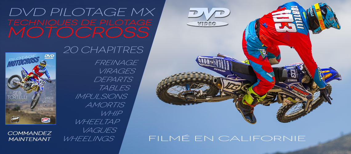 New ! DVD pilotage motocross Sebastien Tortelli - Freinage - Virage - Depart - tables - Impulsions - Amortis - Whip - Wheeltap - Vagues - Wheeling